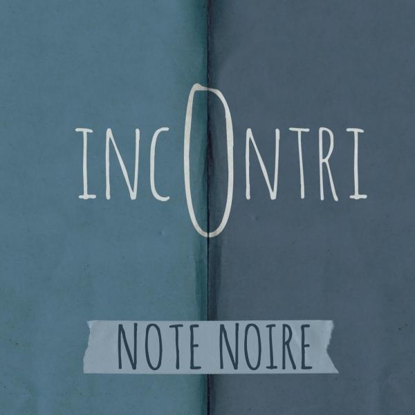 INCONTRI – Note Noire Quartet